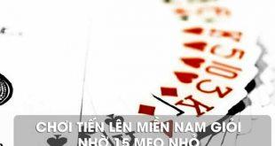 15-meo-nho-khi-choi-tien-len-mien-nam-ma-ban-nen-biet