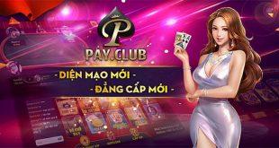 tai-game-payclub-moi-nhat-day-du-cac-phien-ban