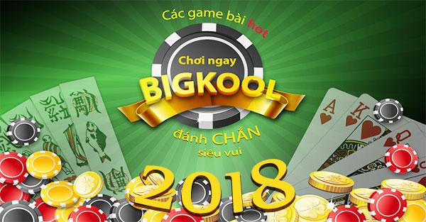 bigkool-2018-khong-chi-don-gian-la-game-bai-giai-tri