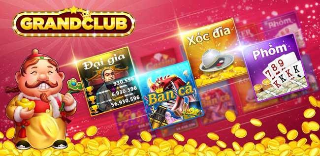 tai-game-grand-club-game-danh-bai-ban-ca-slot-doi-thuong-uy-tin