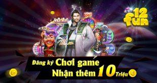 tai-game-12fun-net-cong-game-doi-thuong-cuc-hot-tai-chau